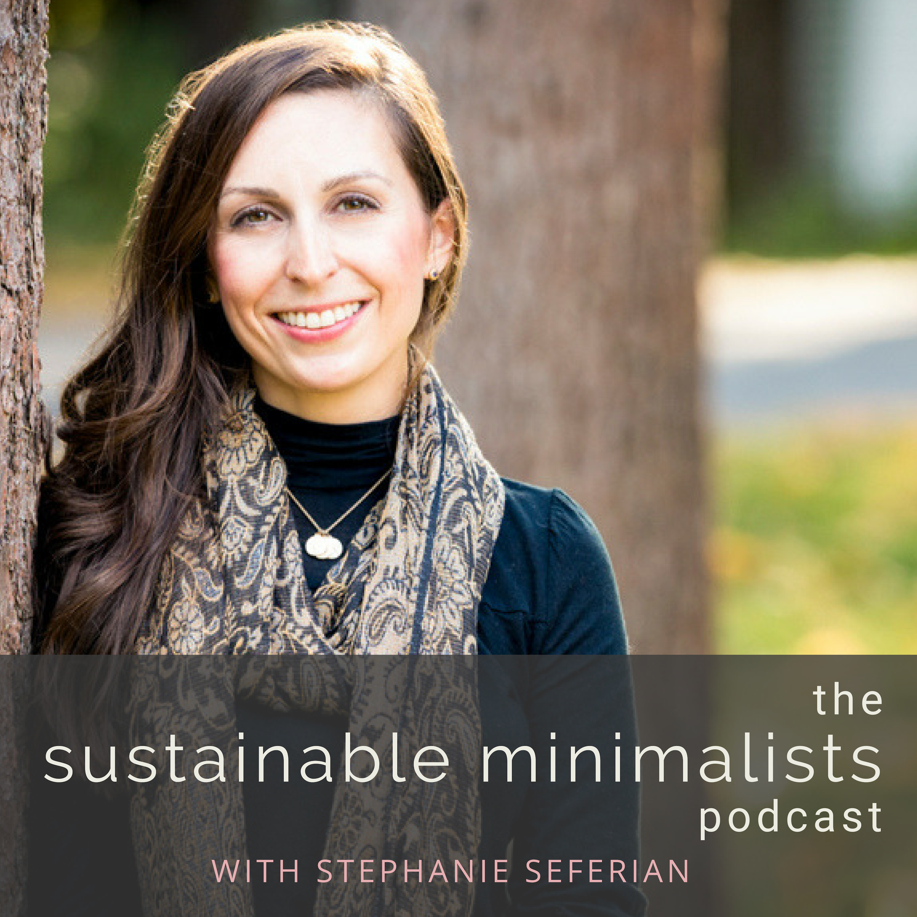 The Sustainable Minimalists Podcast: Eco-Friendly Families | Simple Living + Parenting